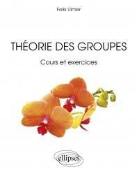 Souvent acheté avec Histologie générale, le Théorie des groupes