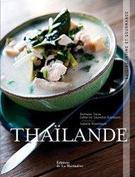 Dernières parutions dans Cuisine intime et gourmande, Thaïlande. Cuisine intime et gourmande