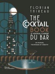 Dernières parutions sur Cocktails, The Cocktail book - Le nouveau classique du bar