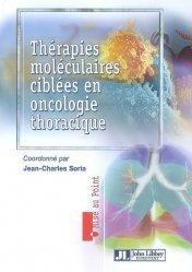 Dernières parutions dans Mise au point, Thérapies moléculaires ciblées en oncologie thoracique