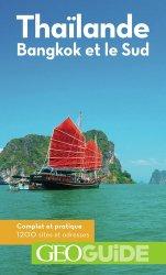Dernières parutions sur Guides Thailande, Thaïlande. Bangkok et le Sud, 2e édition
