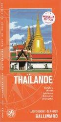 Dernières parutions dans Encyclopédies du Voyage, Thaïlande. Bangkok, Phuket, Ayuttahaya, Sukhothai, Chiang Mai