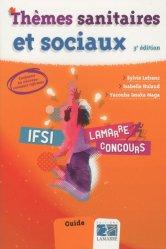 Souvent acheté avec Concours IFSI, le Thèmes sanitaires et sociaux