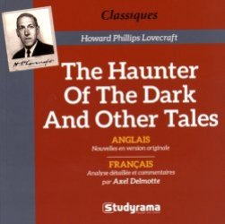 Dernières parutions dans Classiques, The Haunter of the Dark and Other Tales