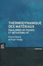 Dernières parutions dans Métallurgie - matériaux, Thermodynamique des matériaux