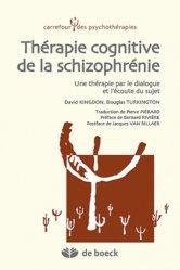Souvent acheté avec Cognition sociale et schizophrénie, le Thérapie cognitive de la schizophrénie
