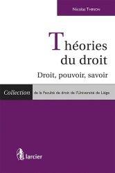 Dernières parutions dans Faculté de droit de l'Université de Liège, Théories du droit. Droit, pouvoir, savoir
