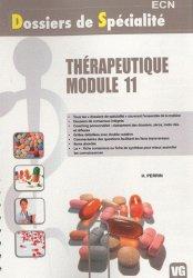 Souvent acheté avec Radiologie Pole locomoteur, le Thérapeutique - Module 11