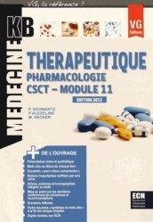 Souvent acheté avec Conférences de consensus et textes officiels de 2000 à 2012, le Thérapeutique - Pharmacologie - CSCT - Module 11
