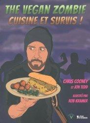 Dernières parutions dans V, The Vegan Zombie, cuisine et survis !