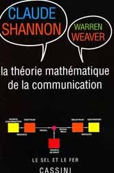 Dernières parutions dans Le sel et le fer, Théorie mathématique de la communication