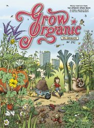 Dernières parutions sur Jardins, The Organic Grow Book Gardening Indoors & Outdoors