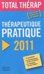 Souvent acheté avec 120 diagnostics à ne pas manquer, le Thérapeutique pratique 2011