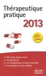 Souvent acheté avec 120 diagnostics à ne pas manquer, le Thérapeutique pratique 2013