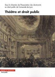 Dernières parutions sur Autres ouvrages de philosophie du droit, Théâtre et droit public
