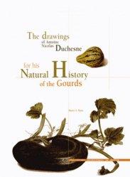 Dernières parutions dans Des planches et des mots, The drawings of Antoine Nicolas Duchesne for his Natural History of the Gourds