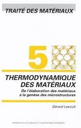 Dernières parutions dans Traité des matériaux, Thermodynamique des matériaux