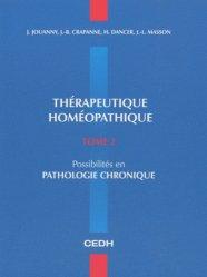 Souvent acheté avec Thérapeutique Homéopathique  Tome 1, le Thérapeutique homéopathique Tome 2
