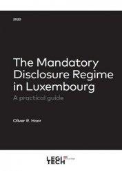Dernières parutions sur Droit européen : textes, The mandatory disclosure regime in luxembourg