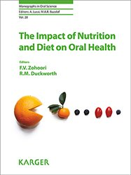 Dernières parutions dans Monographs in Oral Science, The impact of nutrition and diet on oral health