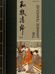 Dernières parutions sur Périodes - Styles, The Japanese Teahouse