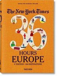Dernières parutions sur Europe, The New York Times 36 Hours Europe. 130 destinations, 3e édition
