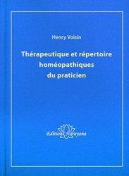 Souvent acheté avec Matière médicale du praticien homéopathe, le Thérapeutique et répertoire homéopathique du praticien