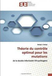 Dernières parutions sur Maladies infectieuses - Parasitologie, Théorie du contrôle optimal pour les mutations de la double infectiosité VIH-pathogène