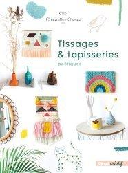 Dernières parutions dans Glénat créatif, Tissages et tapisseries poétiques