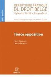 Dernières parutions dans Répertoire pratique du droit belge, Tierce opposition