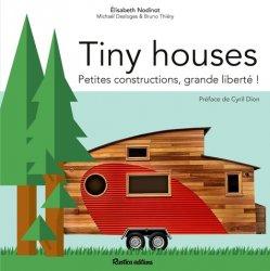 Souvent acheté avec Cuisine des champignons, le Tiny houses : petites constructions, grande liberte !