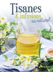 Dernières parutions sur Plantes médicinales, Tisanes & infusions au naturel