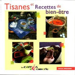 Nouvelle édition Tisanes et recettes de bien-être