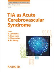 Dernières parutions dans Frontiers of Neurology and Neuroscience, TIA as Acute Cerebrovascular Syndrome
