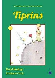 Dernières parutions sur Le Petit Prince dans toutes les langues, Tiprins