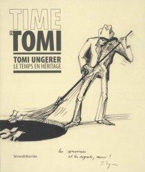 Dernières parutions sur Illustration, Time is Tomi. Tomi Ungerer, le temps en héritage