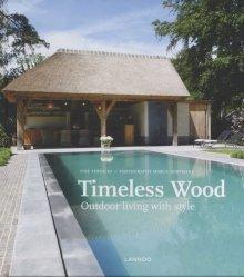 Dernières parutions sur Au jardin, Timeless wood