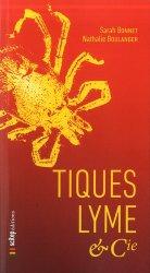 Dernières parutions sur Sciences de la vie, Tiques, lyme & cie