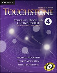 Dernières parutions dans Touchstone, Touchstone Level 4 - Student's Book with Online Course (Includes Online Workbook)