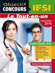 Souvent acheté avec Le maxi guide 2017 - concours ifsi - préparation complète, le Tout en un IFSI concours 2016