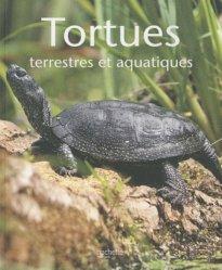 Souvent acheté avec Les tortues aquatiques, le Tortues