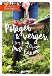 Dernières parutions dans Hors collection - Nature, Potager et verger, de bons fruits et légumes toute l'année