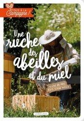 Dernières parutions sur Apiculture, Tous à la campagne : Une ruche, des abeilles et du miel