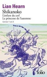 Dernières parutions dans Folio, Tome 1, L'enfant du cerf ; Tome 2, La princesse de l'automne