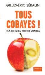 Dernières parutions sur Pesticides, Tous cobayes !