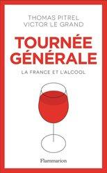 Dernières parutions sur Vins et alcools, Tournée générale
