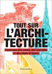 Nouvelle édition Tout sur l'architecture