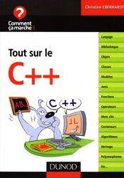 Dernières parutions dans Comment ça marche.net, Tout sur le C+