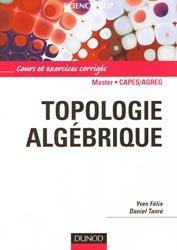 Dernières parutions sur Topologie, Topologie algébrique