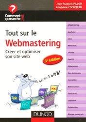 Dernières parutions dans Comment ça marche.net, Tout sur le webmastering